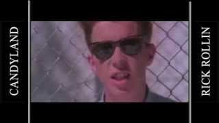 Rick Astley - Never Gonna Give You Up (Candyland