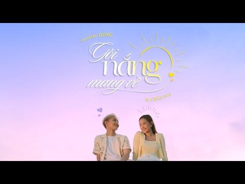 GÓI NẮNG MANG VỀ   HOÀNG DŨNG ft. CHÂU BÙI   OFFICIAL MV