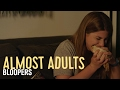 Almost Adults Movie BLOOPERS REEL #3