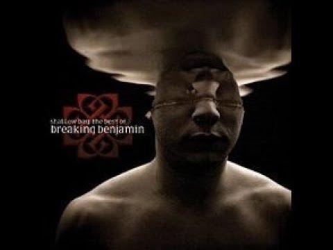 Breaking Benjamin - Shallow Bay: The Best of Breaking Benjamin