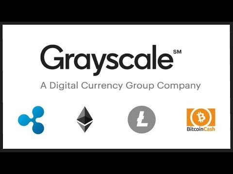 Grayscale Adds Ripple XRP, Litecoin, Ethereum, & BCH to its Investment Trust - Big Money On Its Way!