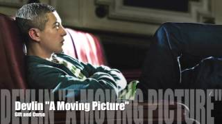 Devlin - Gift and Curse (A Moving Picture) HD