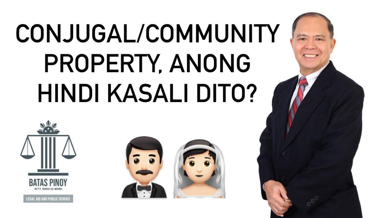Download ANONG HINDI KASALI SA CONJUGAL OR ABSOLUTE COMMUNITY PROPERTY?