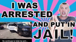 I WAS ARRESTED AND PUT IN JAIL (Part 1)