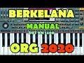 Berkelana Rhoma irama  Dut Manual ORG 2020