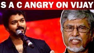S A C angry on Vijay