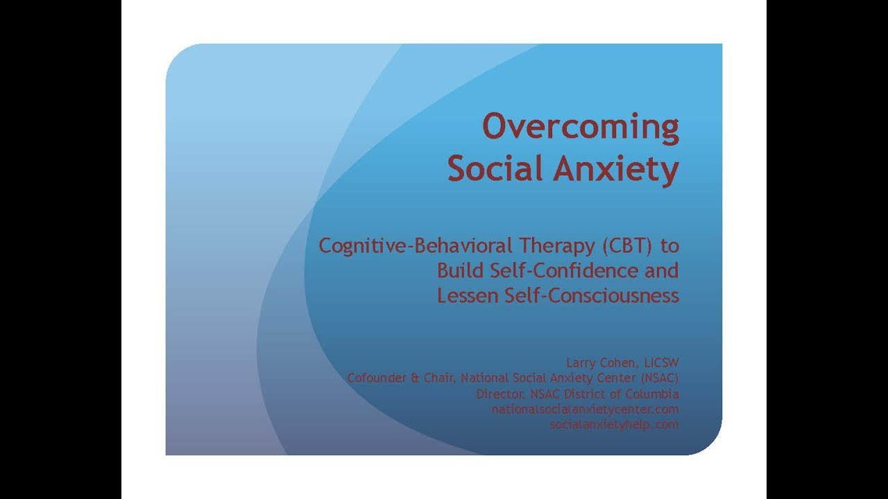COGNITIVE-BEHAVIORAL THERAPY FOR SOCIAL ANXIETY   National