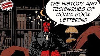 The History and Techniques of Comic Book Lettering