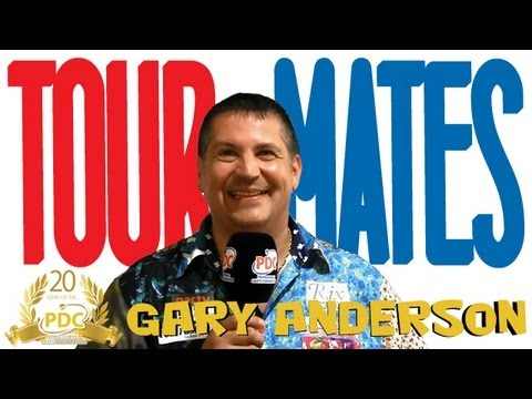 Tour Mates | Gary Anderson