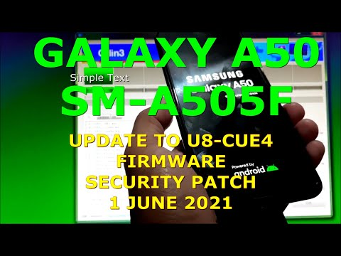How to Flash U8-CUE4 Firmware to Galaxy A50 SM-A505F