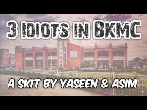 3 Idiots in BKMC || Bacha Khan Medical College || Khyber Medical College || AMC || SMC