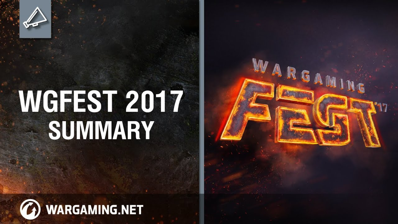 World of Tanks – WG Fest 2017 Summary