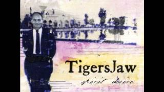 Watch Tigers Jaw We Are Great There Is Only One video