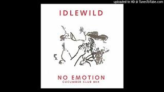 iDLEWiLD - No Emotion (Cucumber Club Mix)