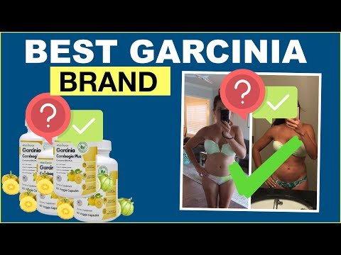 Best Garcinia Cambogia Brands 2019 - Which Brand Is Right For You?