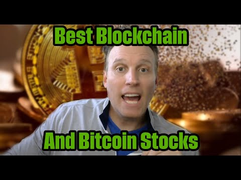 The Best Bitcoin and Blockchain Stock's Now!