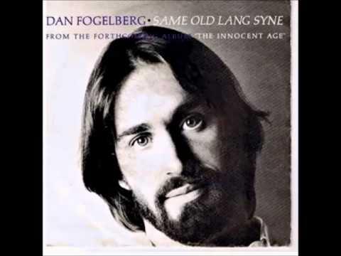 Dan Fogelberg -- Same Old Lang Syne
