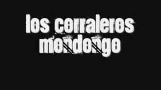 Los Corraleros - Mondongo (With Lizandro Meza & Alfredo Gutierrez)
