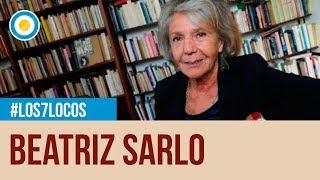 Beatriz Sarlo sobre Juan José Saer en Los 7 locos
