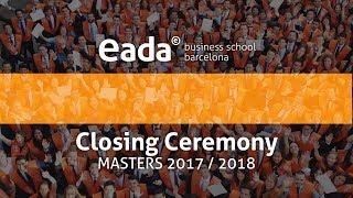 EADA Business School - Closing Ceremony - Masters 2017/2018