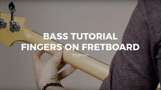 Bass Tutorial - Fingers On Fretboard