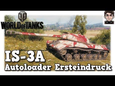 World of Tanks - IS-3A, Autoloader Ersteindruck [deutsch] thumbnail