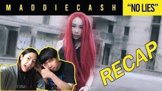 "MADDIECA$H - ""NO LIES"" ไม่โกหก l 【THAILAND RECAP/REVIEW/REACTION】"