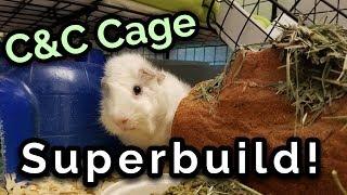 C&C Cage Superbuild!