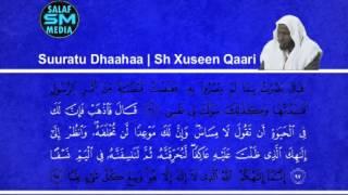 Suuratu Dhaahaa | Sh.Xuseen Qaari |    | سورة طــــه شيخ حسين قارئ