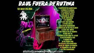 BAUL FUERA DE RUTINA 2017 ALI ZAMORA