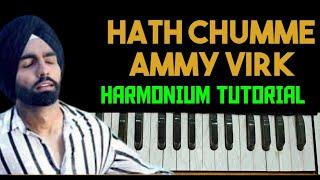 Hath Chumme || Ammy virk || Harmonium Tutorial || Melody Makers