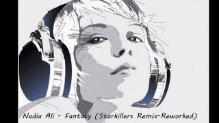 Nadia Ali - Fantasy (Starkillers Remix-Reworked)