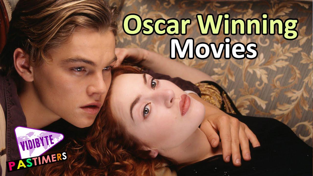 Top Ten Academy Award Prepossessing Movies