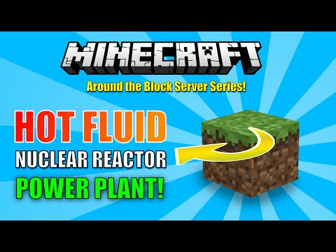 Around the Block - Hot Fluid Nuclear Reactor Power Plant