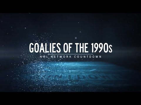 NHL Network Countdown: Top Goalies of the 1990s