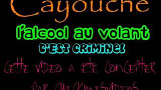 Watch Cayouche Lalcool Au Volant video