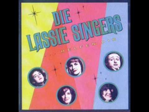 Die lassie singers die pärchenlüge