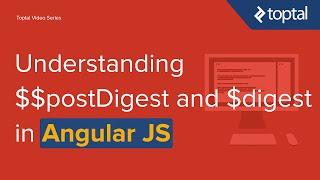 JavaScript Video Tutorial - Understanding $$postDigest and $digest in AngularJS