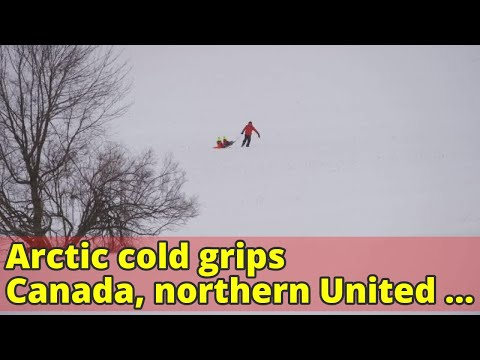 Arctic cold grips Canada, northern United States