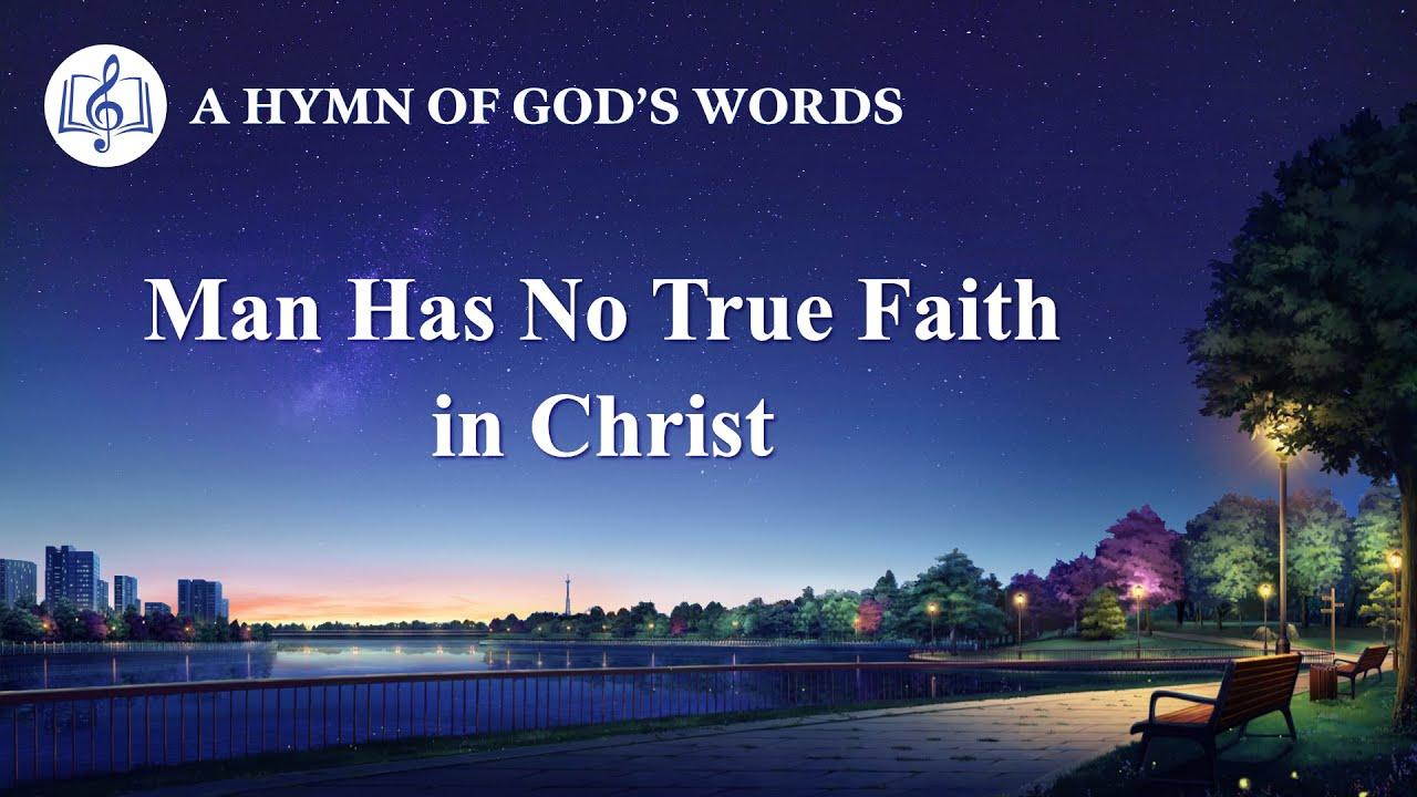 """Man Has No True Faith in Christ"" | 2020 English Christian Song With Lyrics"