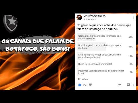 OS CANAIS QUE FALAM DE BOTAFOGO, SÃO BONS?