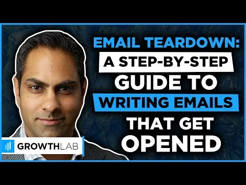 Email teardown: A step by step guide to writing emails that get opened