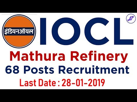 Indian Oil Mathura Refinery Recruitment 2019 | IOCL | Employments Point
