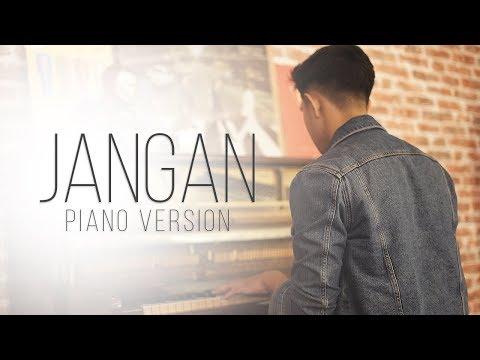Jangan (Piano Version) - Aziz Harun