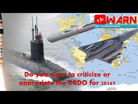 Do you want to criticize or appreciate the DRDO for 2016?
