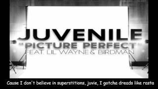 Juvenile - Picture Perfect Feat Lil Wayne & Birdman  (On Screen Lyrics)