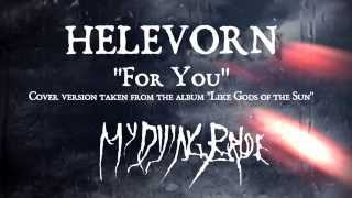 HELEVORN - For You (My Dying Bride cover)
