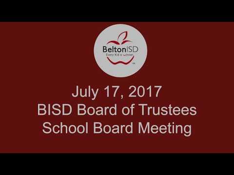 Belton ISD School Board Meeting 17 July 2017