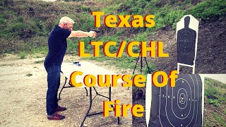 Texas License To Carry (ltc/chl) Proficiency Demonstration Course Of Fire   Range Qualification