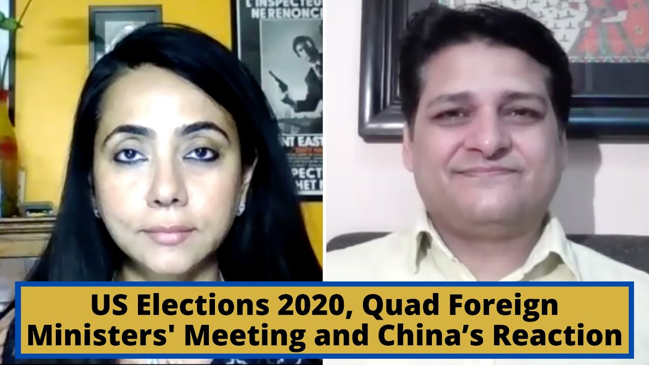 US Elections 2020, Quad Foreign Ministers' Meeting and China's Reaction
